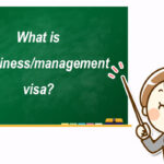 What is a business/management visa? I will explain all the points of application and disapproval!