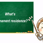 What's permanent residence?